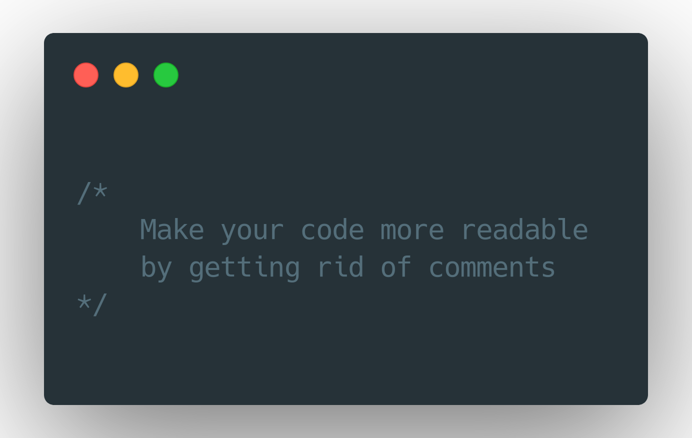 Improve code readability by getting rid of comments